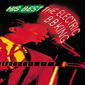 His Best: The Electric B.B. King (Expanded Edition)