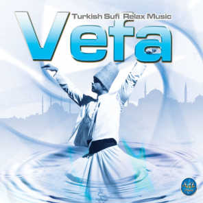 Vefa (Turkish Sufi Relax Music)