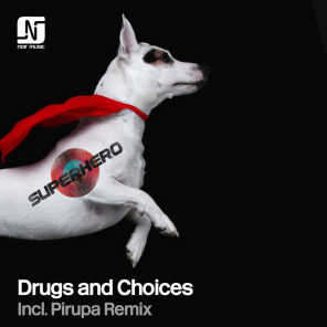 Drugs and Choices
