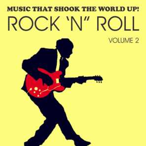 Music That Shook the World Up! - Rock 'n' Roll Vol. 2