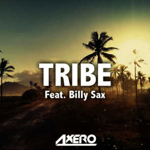 Tribe (feat. Billy Sax)