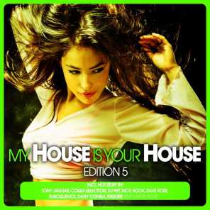 My House Is Your House - Edition 5