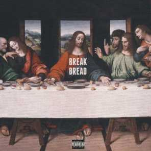 Break Bread (feat. King Vory)