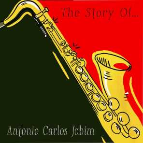 The Story Of... Antonio Carlos Jobim