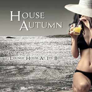 House Autumn - Lounge House At Its Best
