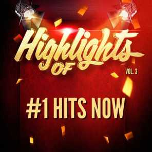 Highlights of #1 Hits Now, Vol. 3