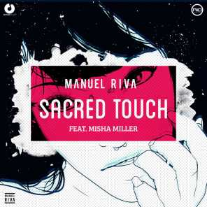 Sacred Touch (feat. Misha Miller)