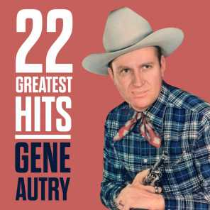 22 Greatest Hits - Gene Autry