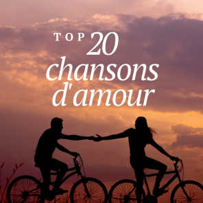 Top 20 chansons d'amour (French love songs)