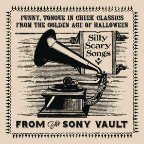 From The Sony Vault: Silly Scary Songs