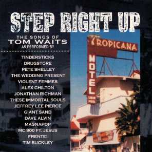 Step Right Up -- Waits Tribute