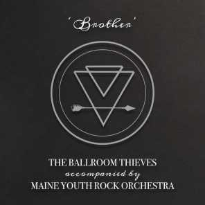 Brother (feat. Maine Youth Rock Orchestra)