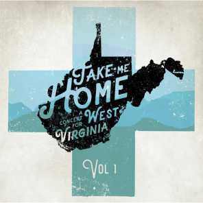 Take Me Home: A Concert for West Virginia, Vol.1 (Recorded Live)