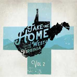 Take Me Home a Concert for West Virginia, Vol. 2 (Recorded Live)