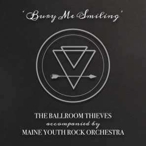 Bury Me Smiling (feat. Maine Youth Rock Orchestra)