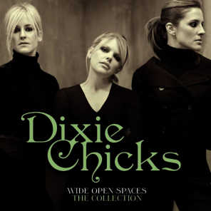 Wide Open Spaces - The Dixie Chicks Collections (2012)