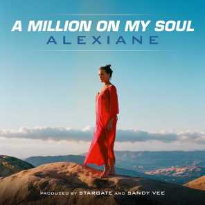"""A Million on My Soul (Radio Edit) [From """"Valerian and the City of a Thousand Planets""""]"""