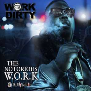 The Notorious Work