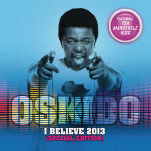 I Believe 2013 (Special Edition)