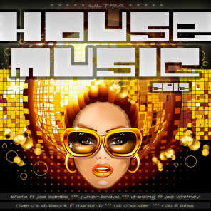 Ultra House Music 2012 - Real Disco Club Anthems