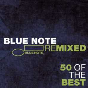 Blue Note Remixed - 50 Of The Best