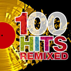 100 Hits Remixed - The Best of 70s, 80s and 90s Hits