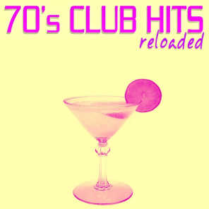70's Club Hits Reloaded, Vol. 4 - Best of Disco, House & Electro Remix Classics