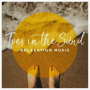 Toes in the Sand Relaxation Music