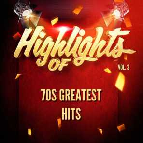 Highlights of 70s Greatest Hits, Vol. 3