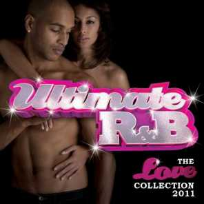 Ultimate R&B: The Love Collection 2011 - Double Album