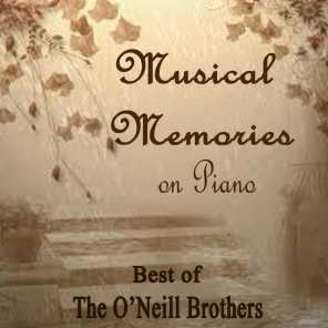Musical Memories on Piano - Best of The O'Neill Brothers