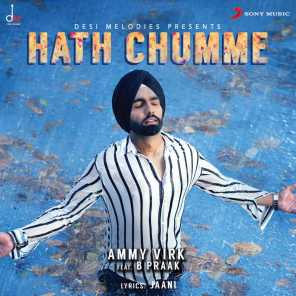 Hath Chumme (feat. B Praak)