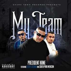 My Team (feat. South Park Mexican & Lucky Luciano)