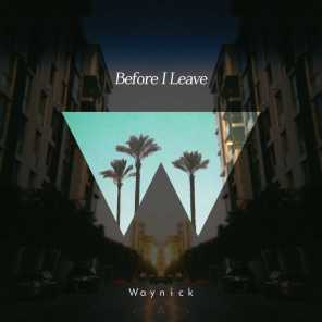 Before I Leave - EP