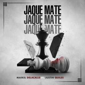 Jaque Mate (feat. Justin Quiles)