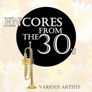Encores From The 30's