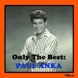 Only The Best: Paul Anka Vol. 2