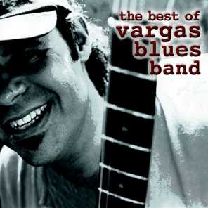 The Best Of Vargas Blues Band
