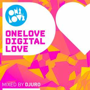 Onelove Digital Love (Mixed by Djuro)
