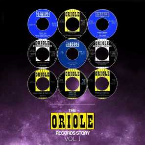 The Oriole Records Story, Vol. 1