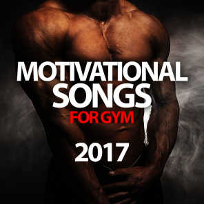 Motivational Songs for Gym 2017