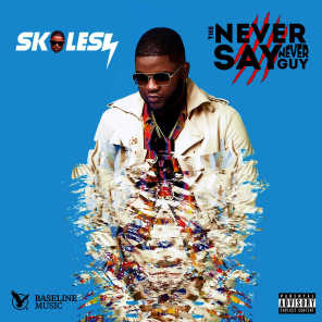 The Never Say Never Guy