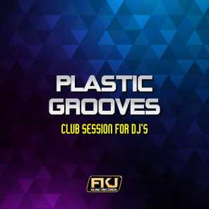 Plastic Grooves (Club Session for DJ's)
