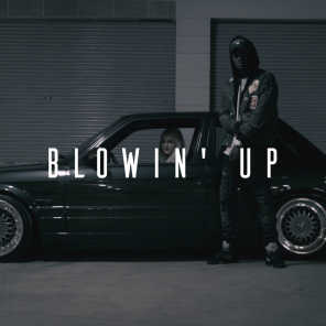 Blowin' Up (feat. Miracle)