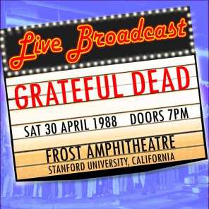 Live Broadcast - 30th April 1988 Frost Amphitheater, Stanford University