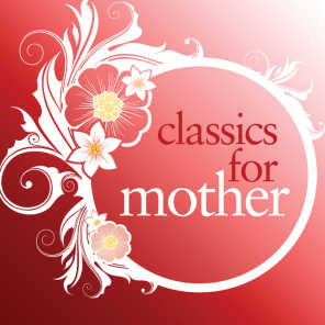 Classics For Mother