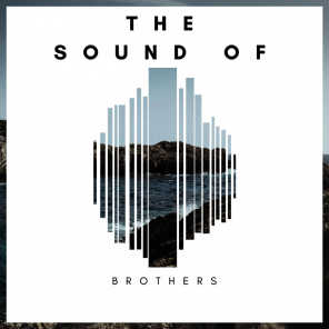 The Sound Of Brothers