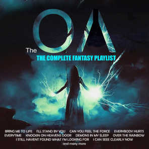 The OA - The Complete Fantasy Playlist