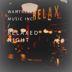 Relaxed Night - Dramatic
