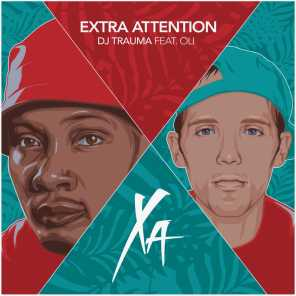 Extra Attention (feat. Oli)